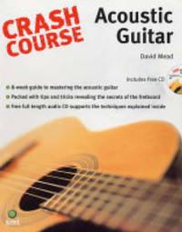 Crash Course: Acoustic Guitar
