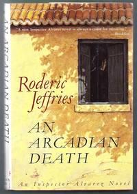 An Arcadian Death. An Inspector Alvarez Novel