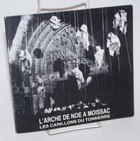 image of L'Arche de Noé à Moissac: les carillons du tonnerre