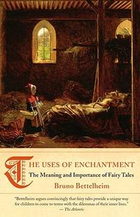 image of The Uses of Enchantment
