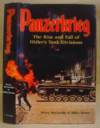 Panzerkrieg - The Rise And Fall Of Hitler's Tank Divisions