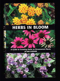 image of Herbs in Bloom:  A Guide to Growing Herbs as Ornamental Plants