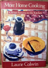 image of More Home Cooking:  A Writer Returns to the Kitchen