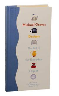 image of Michael Graves Designs: The Art of the Everyday Object