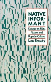 Native Informant: Essays on Film  Fiction and Popular Culture