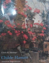 Childe Hassam:  American Impressionist