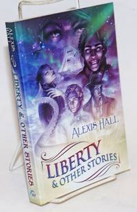 Liberty & other stories a Prosperity anthology