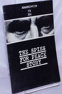 image of Anarchy No. 29 (Vol. 3 No. 7), July 1963: The Spies for Peace Story