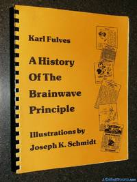 A History of the Brainwave Principle