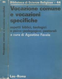 Vocazione comune e vocazioni specifiche   a cura di Agostino Favale