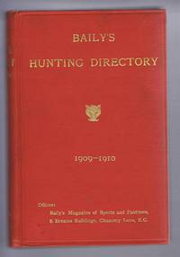BAILY'S HUNTING DIRECTORY 1909-1910