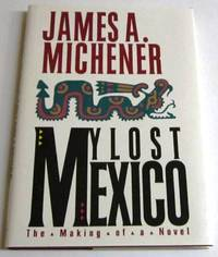 My Lost Mexico - The Making of a Novel