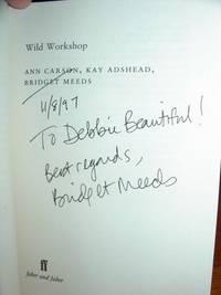 Wild Workshop - Three Poems