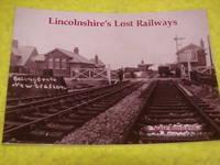Lincolnshire's Lost Railways