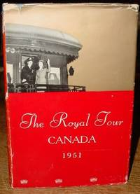 The Royal Tour - Canada 1951