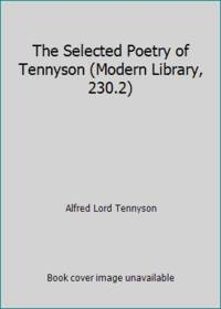 image of The Selected Poetry of Tennyson (Modern Library, 230.2)