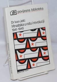 image of Hrvatska u ratu i revoluciji 1941-1945