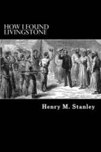 How I Found Livingstone