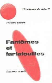Fantômes et farfouilles by Brown Fredric - 1963 - from philippe arnaiz and Biblio.com