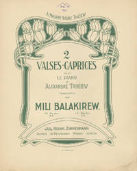 2 Valses-caprices pour le piano d'Alexandre Tanéiew. Transcrites par Mili Balakirew. No. 1. As dur 2M / No. 2. Des dur 2M
