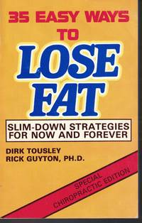 image of 35 Easy Ways To Lose Fat - Slim Down Strategies For Now And Forever