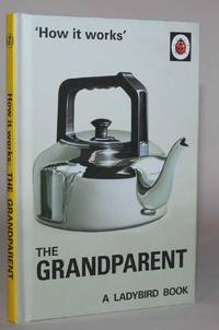 'How it works' The Grandparent
