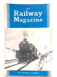 The Railway Magazine February 1958 by B. W. C. Cooke - Paperback - 1958 - from World of Rare Books (SKU: 1554709440FLO)