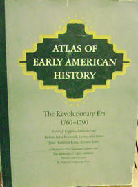Atlas of Early American History:  The Revolutionary Era, 1760- 1790