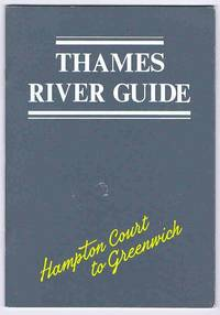 image of Thames River Guide: Hampton Court to Greenwich
