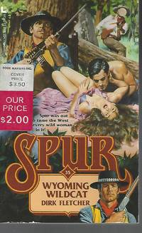 Wyoming Wildcat (Spur) by  Dirk Fletcher - Paperback - 2nd - 2006-04-04 - from Vada's Book Store (SKU: 1812270015)