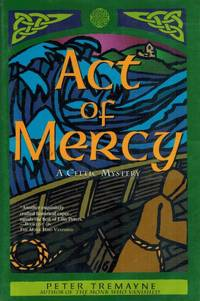 Act of Mercy  A Celtic Mystery