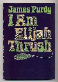 I Am Elijah Thrush