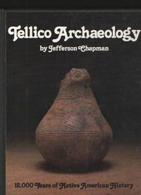 image of Tellico Archaeology  12,000 Years of Native American History