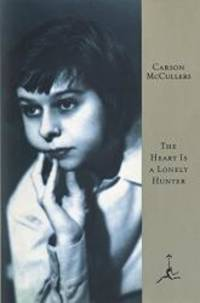 image of The Heart Is a Lonely Hunter (Modern Library 100 Best Novels)