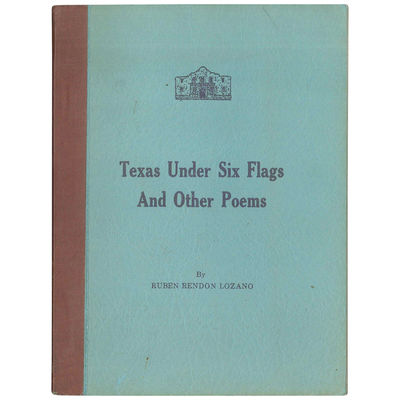 Texas Under Six Flags and Other Poems