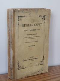 image of Hugues Capet et La Troisieme Race,  Vol. I