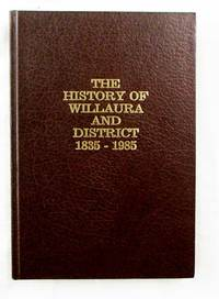 The History of Willaura and District 1835-1985