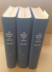 The Memorial History of Boston [Volumes 2-4]