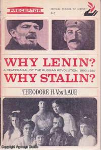 image of Why Lenin? Why Stalin?: A Reappraisal of the Russian Revolution, 1900-1930
