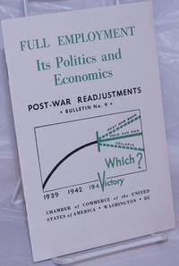 image of Full Employment: Its politics and economics