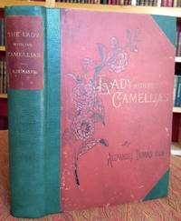 image of The Lady With the Camellias: A New Translation with a New Preface by the Author