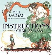 Instructions by Neil Gaiman - Paperback - 2013-08-08 - from Books Express and Biblio.co.uk