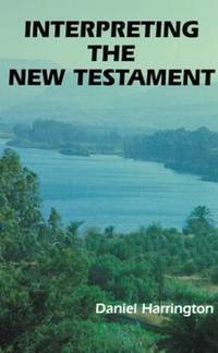 Interpreting the New Testament: A Practical Guide