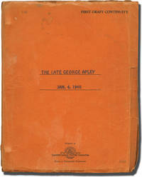 The Late George Apley (Original screenplay for the 1947 film, copy belonging to actress Peggy Cummins)
