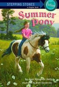 Summer Pony (A Stepping Stone Book(TM)) by Jean Slaughter Doty - Paperback - 2008-09-03 - from Books Express and Biblio.com