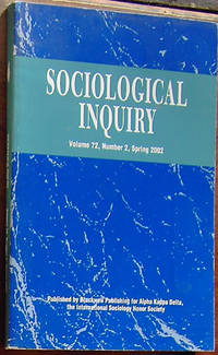Sociological Inquiry: Volume 72, Number 2, Spring 2002