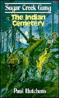 The Indian Cemetery by Paul Hutchens - 1970