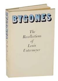 image of Bygones: The Recollections of Louis Untermeyer
