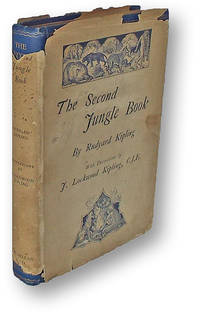 The Second Jungle Book [Presentation Copy]
