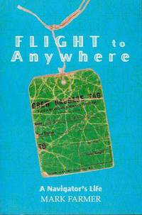 image of Flight to Anywhere: A Navigator's Life